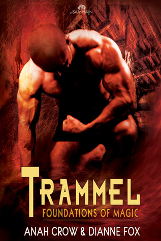 Trammel (Foundations of Magic #2)