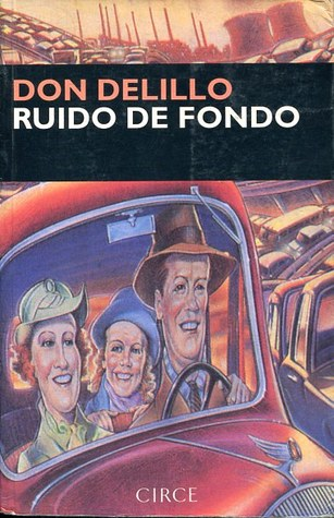 Ruido de Fondo by Don DeLillo