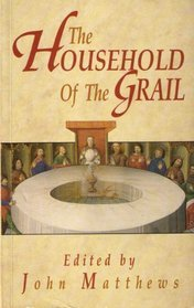 The Household of the Grail