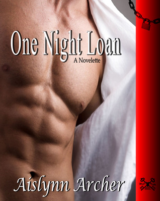 One Night Loan by Aislynn Archer