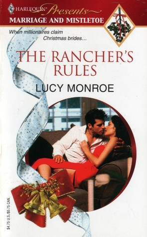 The Rancher's Rules (Sunshine Springs Duo, #1)