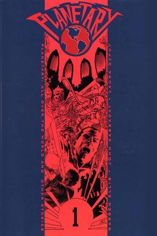 Planetary, Vol. 1 by Warren Ellis