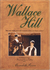 Wallace Hill (Heart Of Gree...