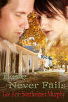 Love Never Fails by Lee Ann Sontheimer Murphy
