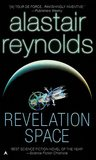 Revelation Space  (Revelation Space, #1) by Alastair Reynolds