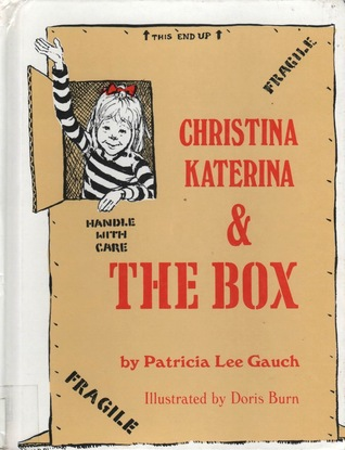 Christina Katerina and the Box by Patricia Lee Gauch