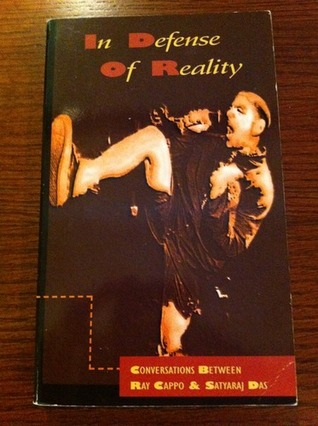 In Defense of Reality by Ray Cappo
