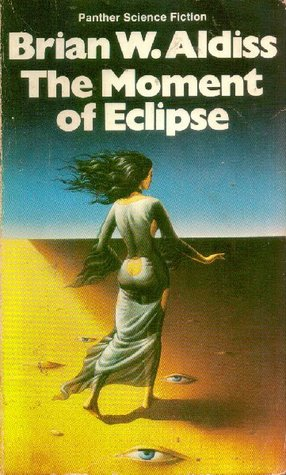 The Moment of Eclipse by Brian W. Aldiss