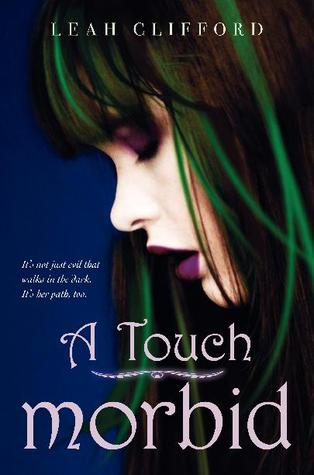 A Touch Morbid (A Touch Trilogy, #2)