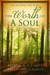 The Worth of a Soul by Steven A. Cramer