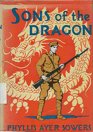 Sons of the Dragon by Phyllis Ayer Sower