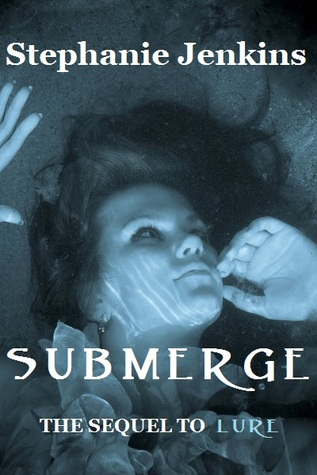 Submerge (Siren's Call, #2)