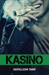 KASINO by Saifullizan Tahir