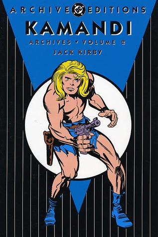 Kamandi Archives, Vol. 2 by Jack Kirby