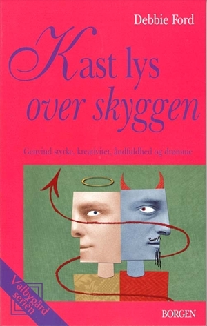 Kast lys over skyggen by Debbie Ford