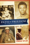 Path to Freedom by Conrad Taylor