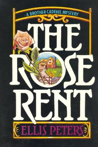 The Rose Rent by Ellis Peters