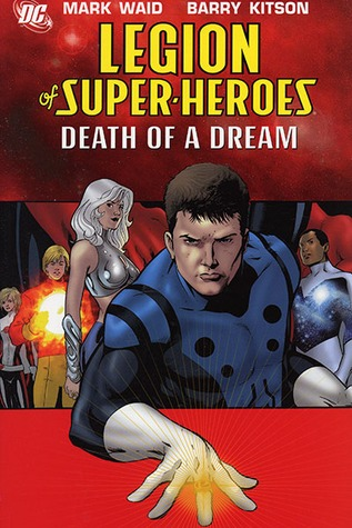 Legion of Super-Heroes, Vol. 2: Death of a Dream