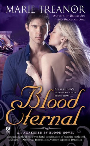 Blood Eternal (Awakened by Blood, #3)