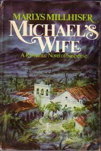 Michael's Wife by Marlys Millhiser