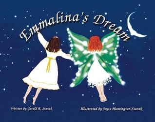 Emmalina's Dream by Gerald R. Stanek