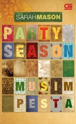 Musim Pesta (aka Party Season)