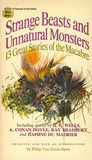 Strange Beasts and Unnatural Monsters
