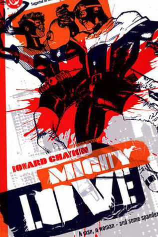Mighty Love by Howard Chaykin