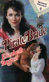 Pirate Bride (Harlequin Historical #130)