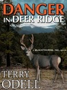 Danger in Deer Ridge (Blackthorne, Inc., #4)