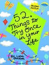 52 Things to Try Once in Your Life, revised