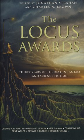 The Locus Awards: Thirty Years of the Best in Fantasy and Science Fiction