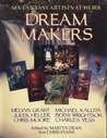 Dream Makers: Six Fantasy Artists at Work