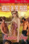 Menage on the Prairie