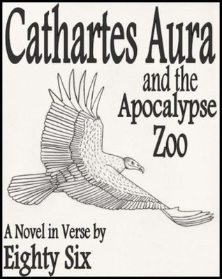 Cathartes Aura and the Apocalypse Zoo