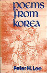 Poems From Korea: From The Earliest Era To The Present