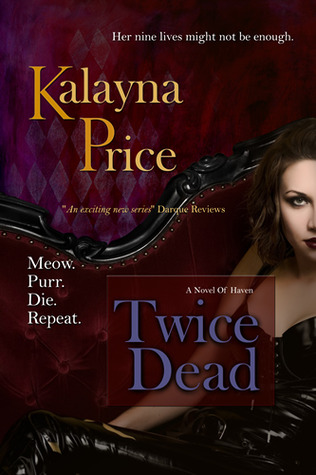 Twice Dead (Haven #2)