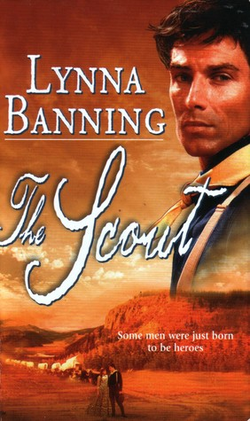 The Scout by Lynna Banning