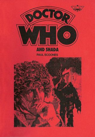 Doctor Who And Shada by Paul Scoones