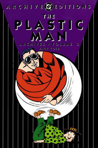 The Plastic Man Archives, Vol. 3