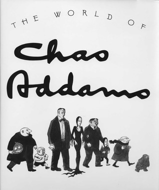 The World of Chas Addams by Charles Addams
