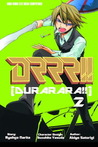 DRRR!! Durarara!! 2 (Durarara!! Manga, #2)