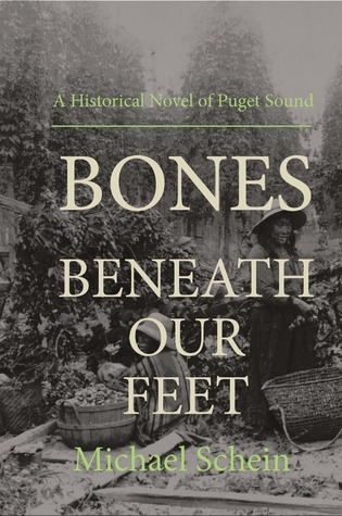 Bones Beneath Our Feet by Michael  Schein