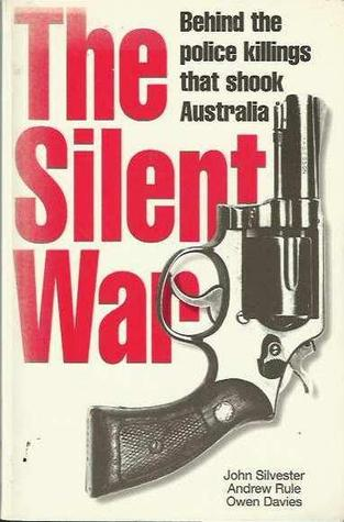 The Silent War by John Silvester