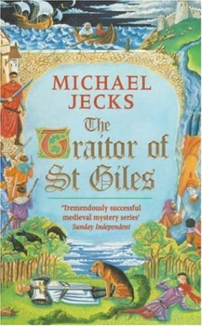 The Traitor of St Giles by Michael Jecks