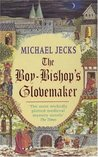 The Boy-Bishop's Glovemaker (Knights Templar, #10)