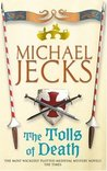 The Tolls of Death (Knights Templar, #17)
