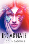 Incarnate (Newsoul, #1) by Jodi Meadows