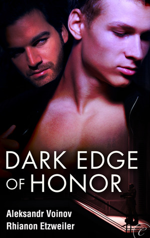 Dark Edge of Honor by Aleksandr Voinov