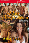 Hot Inspiration (A Bride for Eight Brothers, #5)